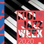 世代を超えて音楽を発信するイベント「KIOI JAZZ WEEK 2020」開催!