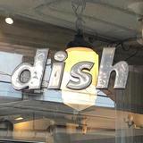 dish(ディッシュ)